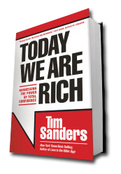 Today We Are Rich, Leadership book, Tim Sanders