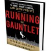 Jeffrey Hayzlett - Running the Gauntlet : Essential Business Lessons to Lead, Drive Change, and Grow Profits